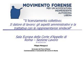 Sala Europa della Corte d'Appello di Roma – Sezione Lavoro 04 novembre 2014 Filippo Mengucci