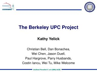 The Berkeley UPC Project