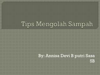 Tips Mengolah Sampah