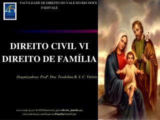 FACULDADE DE DIREITO DO VALE DO RIO DOCE FADIVALE DIREITO CIVIL  VI DIREITO DE FAMÍLIA