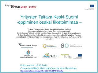 Yritysten Taitava Keski-Suomi oppiminen osaksi liiketoimintaa –