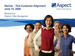 NorCal   TCA Customer Alignment  June 15, 2006