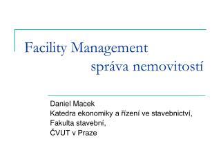 Facility Management správa nemovitostí