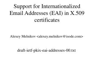 Support for Internationalized Email Addresses (EAI) in X.509 certificates