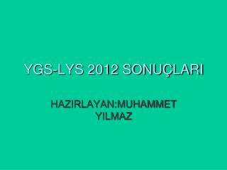 YGS-LYS 2012 SONUÇLARI