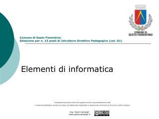 Comune di Sesto Fiorentino Selezione per n. 15 posti di Istruttore Direttivo Pedagogico (cat. D1)