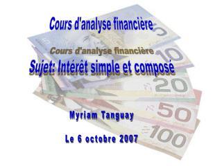 Cours d'analyse financière Sujet: Intérêt simple et composé