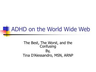 ADHD on the World Wide Web