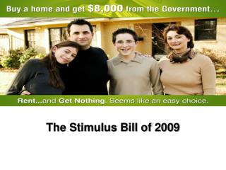The Stimulus Bill of 2009