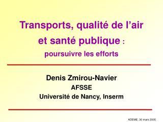 Transports, qualité de l'air et santé publique  : poursuivre les efforts