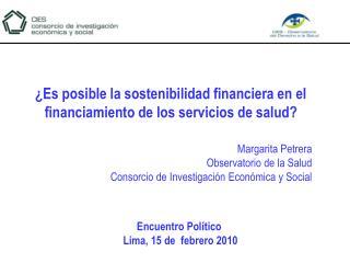 Margarita Petrera Observatorio de la Salud Consorcio de Investigación Económica y Social