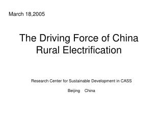 The Driving Force of China Rural Electrification