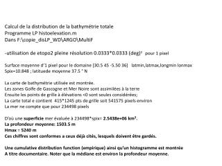 Calcul de la distribution de la bathymétrie totale Programme LP  histoelevation.m