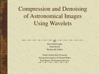 Compression and Denoising of Astronomical Images Using Wavelets