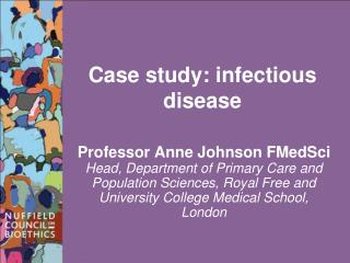 Case study: infectious disease