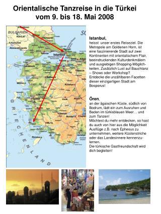 Orientalische Tanzreise in die Türkei  vom 9. bis 18. Mai 2008