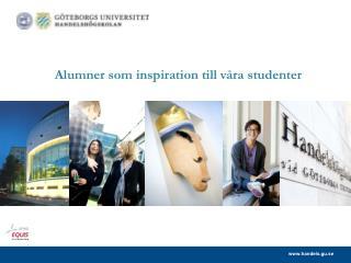 Alumner  som inspiration till våra studenter