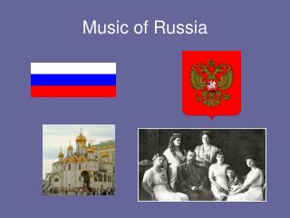 Music of Russia Russian Federation