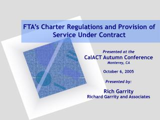 FTA's Charter Regulations and Provision of Service Under Contract