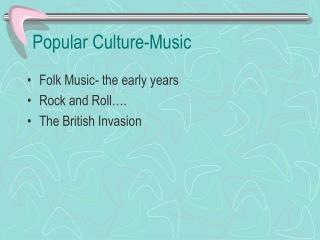 Popular Culture-- Part I
