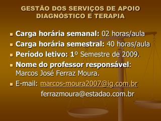 GESTÃO DOS SERVIÇOS DE APOIO DIAGNÓSTICO E TERAPIA