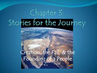 Chapter 3: Stories for the Journey