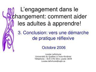 L'engagement dans le changement: comment aider les adultes à apprendre!