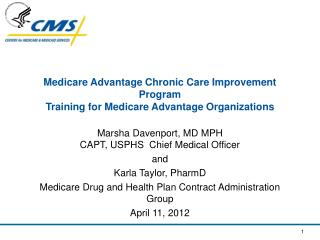 Medicare Advantage Chronic Care Improvement Program  Training for Medicare Advantage Organizations