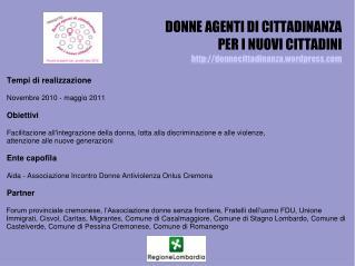 DONNE AGENTI DI CITTADINANZA  PER I NUOVI CITTADINI donnecittadinanza.wordpress