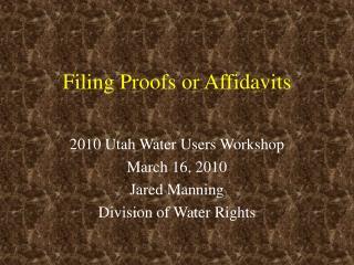 Filing Proofs or Affidavits