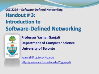 Handout  # 3: Introduction to  Software-Defined Networking