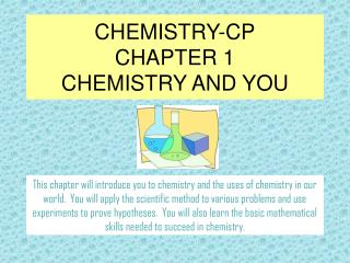CHEMISTRY-CP CHAPTER 1 CHEMISTRY AND YOU