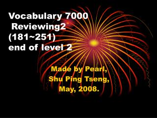 Vocabulary 7000  Reviewing2 (181~251) end of level 2
