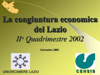 La congiuntura economica del Lazio II °  Quadrimestre 2002