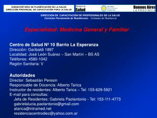 Especialidad: Medicina General y Familiar
