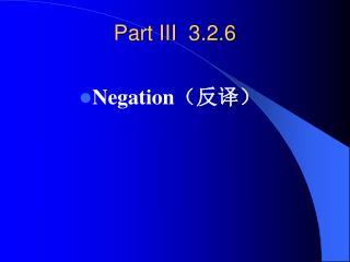 Part III  3.2.6