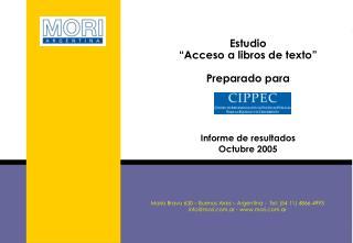 """Estudio  """"Acceso a libros de texto"""" Preparado para  Informe de resultados Octubre 2005"""