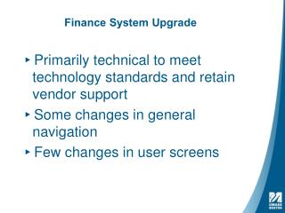 Finance System Upgrade