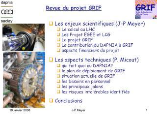 Revue du projet GRIF