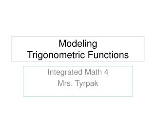 Modeling  Trigonometric Functions