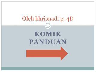 Oleh khrisnadi  p. 4D