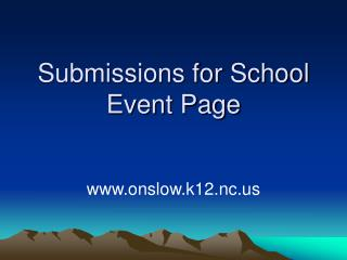 Submissions for School Event Page