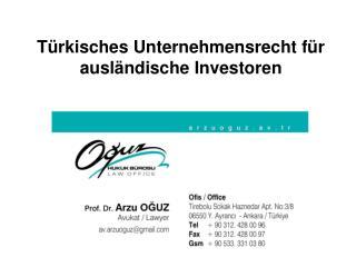 T�rkisches Unternehmensrecht f�r ausl � ndische Investoren