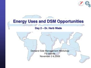Energy Uses and DSM Opportunities