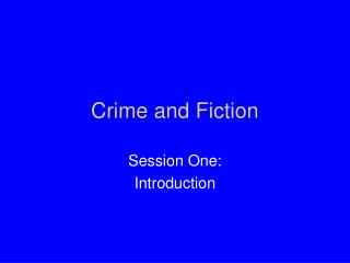 Crime and Fiction