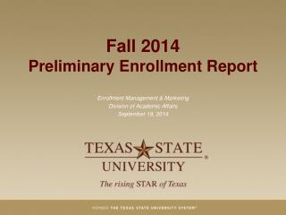Fall 2014 Preliminary Enrollment Report
