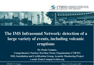The IMS Infrasound Network: detection of a large variety of events, including volcanic eruptions