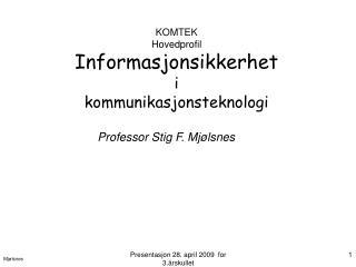 KOMTEK Hovedprofil Informasjonsikkerhet i kommunikasjonsteknologi