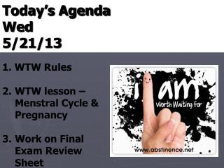 Today's Agenda Wed  5/21/13