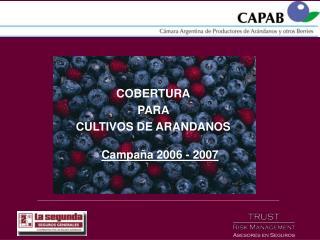 COBERTURA PARA  CULTIVOS DE ARANDANOS